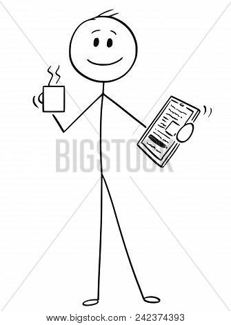 Cartoon Stick Man Drawing Conceptual Illustration Of Happy Businessman With Mug Of Coffee Or Tea And