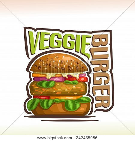 Vector Logo For Veggie Burger, On Poster Bun With Quinoa Seeds, Bean Patty And Vegetables With Leaf