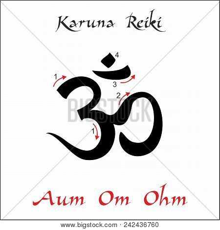 Karuna Reiki. Energy Healing. Alternative Medicine. Om Aum Ohm Symbol. Spiritual Practice. Esoteric.