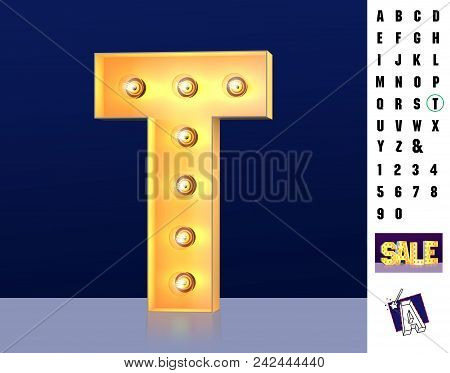 Letter T From Alphabet. Glowing Letter T. Bulb Type T. 3d Illuminated Light Bulb Symbol Letter T. Re