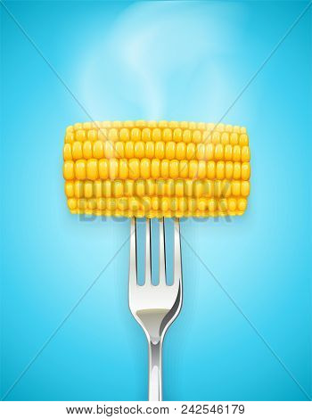 Corn Cob At Fork. Organic Food. Corncob Natural Meal. Ripe Maize. Product For Cooking Popcorn. Healt