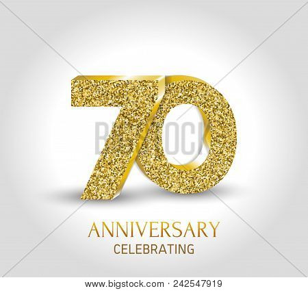 70 - Year Anniversary Banner. 70th Anniversary 3d Logo With Gold Elements.