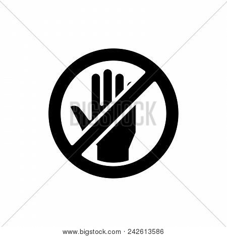Forbidden To Touch Black Icon Concept. Forbidden To Touch Flat  Vector Website Sign, Symbol, Illustr