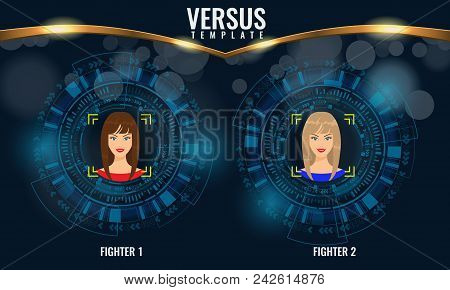 Versus Round Circles With Woman Faces And Techno Hud Background. Illustrated Vector.