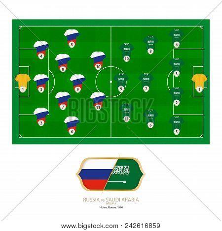 Football Match Russia Versus Saudi Arabia. Russia Preferred System Lineup 3-5-2, Saudi Arabia Prefer