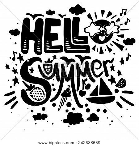 Hello Summer Vector Poster. Brush Lettering With Symbols And Black Quote Isolated On White Backgroun