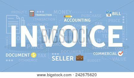 Invoice Concept Illustration. Idea Of Bills And Analysis.