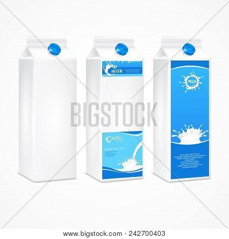 Set Of Three Milk Packages, Cardboard Packaging With Milk Splash & Text. Milk Packing. Vector Illust