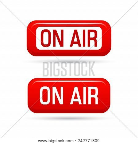 On Air Vector Sign Isolated On White Background. Live Stream Symbol. Illustrration On-air Sign, Broa