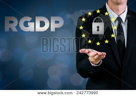 Rgdp Cyber Security 2018 With A Man Showing A Lock And European Stars Flag