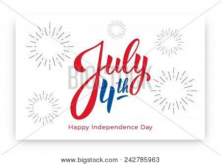 July 4th. Usa Independence Day Background Design. Banner Layout With July 4th Lettering And Firework