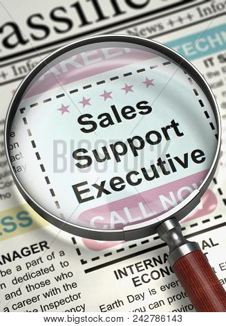 Sales Support Executive. Newspaper With The Job Vacancy. Sales Support Executive - Close Up View Of