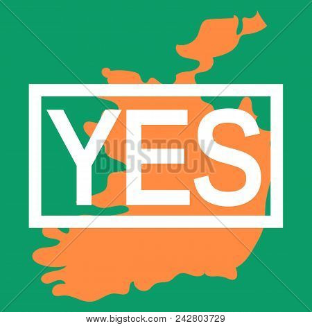Abortion Rights In The Republic Of Ireland. May 25, 2018. Repeal Of The 8th Amendment. Colors Of Iri