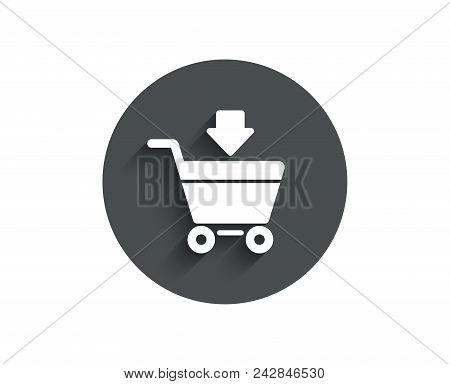 Add To Shopping Cart Simple Icon. Online Buying Sign. Supermarket Basket Symbol. Circle Flat Button