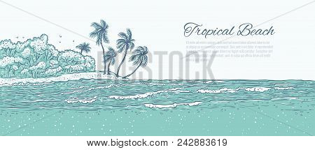 Sandy Beach With Palm Trees, Sea Waves Surf. Landscape Tropical Island In Ocean For Summer Holiday A