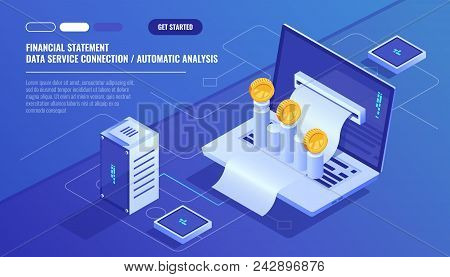 Financial Statement, Analysis And Statistic Online Servises, Laptop With Payment Schedule, Money Cas