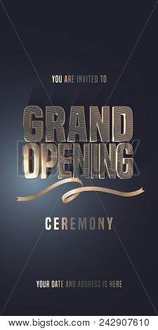 Grand Opening Vector Illustration, Invitation Card For New Store. Template Banner, Invite For Openin