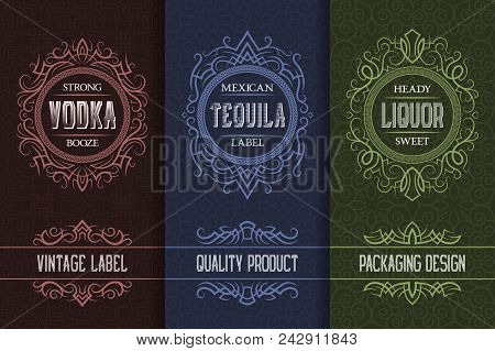 Vintage Packaging Design Set With Alcohol Drink Labels Of Vodka, Tequila, Liquor.