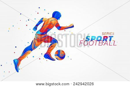 Vector football player with colorful spots isolated on white background. Liquid design with colored paintbrush. Soccer illustration with ball. Sports, athletics or competition theme. Winning concept.