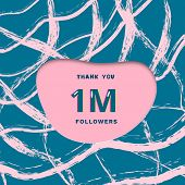 1M followers thank you card. Cover with papercut effect and brush abstract lines. Template for social media. Vector illustration. poster