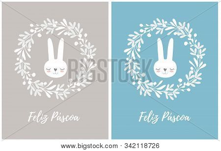 Happy Easter-feliz Pascoa, Portuguese Easter Wishes. Lovely Easter Vector Illustration With Bunny In