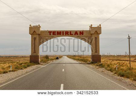 Temirlanovka, Kazakhstan - September 09, 2019: Entrance Arch To The Village Of Temirlanovka In Kazak