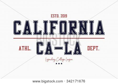 California College Typography Graphics For T-shirt. Varsity Tee Shirt, Sport Apparel Print. La Vinta