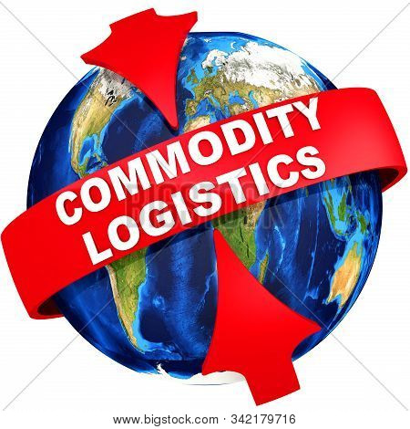 Global Commodity Logistics. Two Red Arrows And The Text Commodity Logistics On The Background Of The