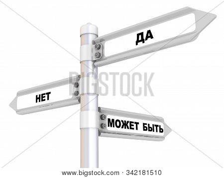 Yes, No, Maybe. The Road Sign. Translation Text: