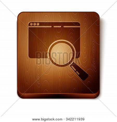 Brown Search In A Browser Window Icon Isolated On White Background. Wooden Square Button. Vector Ill