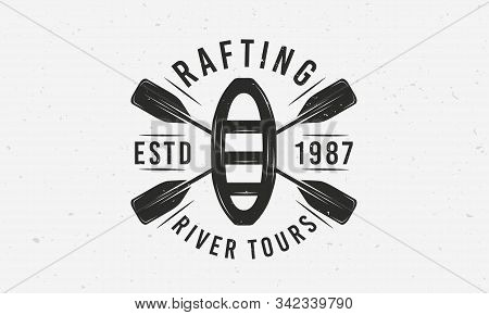 Rafting Logo With Raft And Crossed Paddles Silhouettes. Vintage Typography. Vector Illustration
