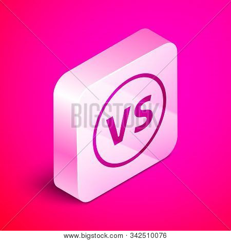 Isometric Vs Versus Battle Icon Isolated On Pink Background. Competition Vs Match Game, Martial Batt