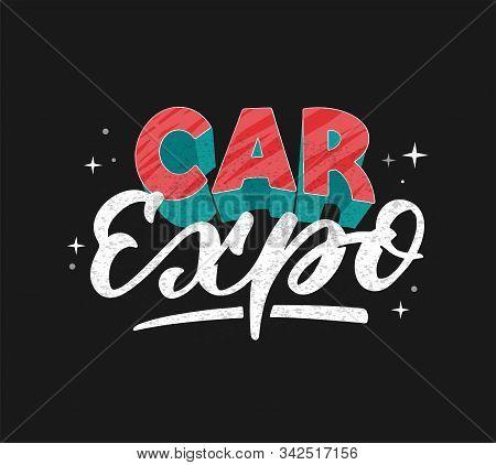 Car Expo Logo Hand Drawn Vector Illustration. Vintage Style