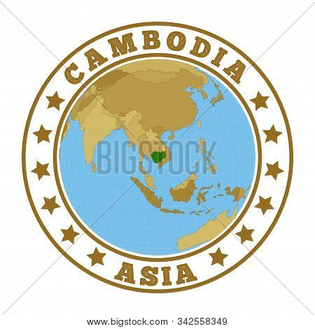 Cambodia Logo. Round Badge Of Country With Map Of Cambodia In World Context. Country Sticker Stamp W