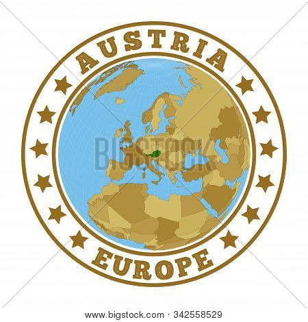 Austria Logo. Round Badge Of Country With Map Of Austria In World Context. Country Sticker Stamp Wit