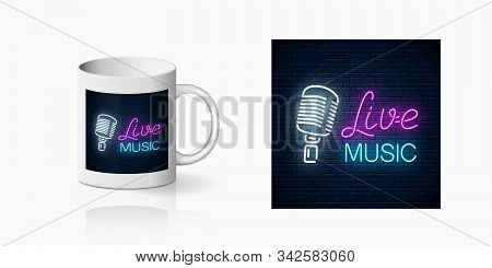 Neonprint Of Nightclub With Live Music On Ceramic Mug Mockup. Branding Identity Design Sign Of A Nig