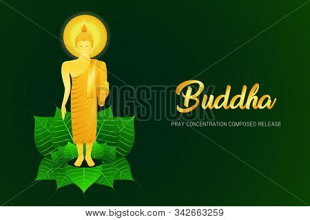 Monk Phra Buddha Pray Stand On Pho Leaf Concentration Composed Release Religion Culture Faith Vector