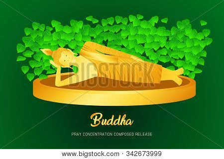 Buddha Golden Sleep Monk Phra Pray Concentration Composed Release Front Of Pho Leaf Religion Culture