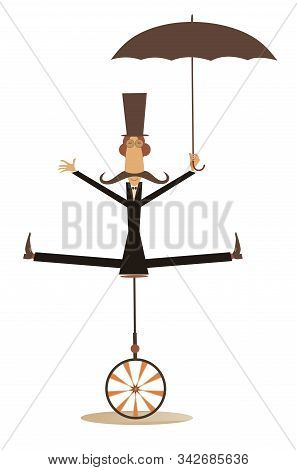 Equilibrist Mustache Man With Umbrella Rides On The Unicycle Illustration. Funny Long Mustache Man I