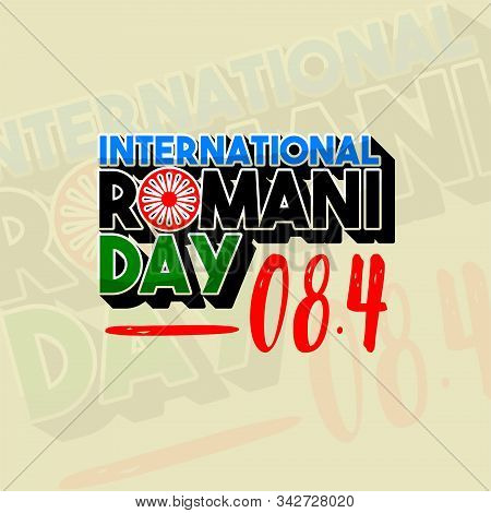 Typography For International Romani Day On 8 April Vector Design