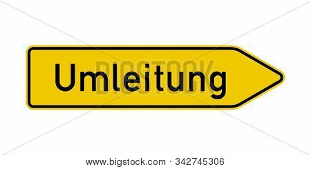 Detour Road Sign In German Language Illustration