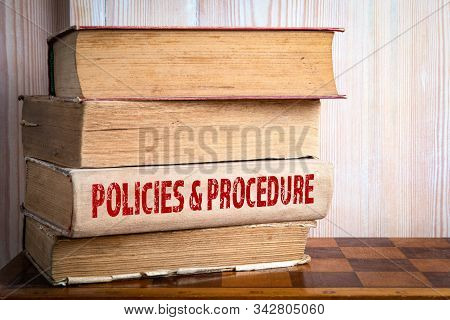 Policies And Procedure. Compliance, Rules, Law, Regulation And Business Concept