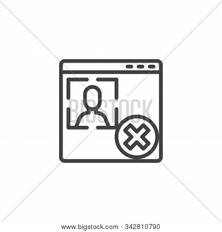Account Verification Rejected Line Icon. Linear Style Sign For Mobile Concept And Web Design. Websit