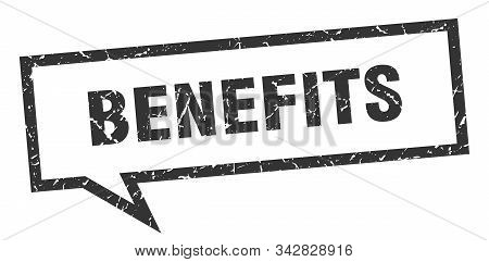Benefits Sign. Benefits Square Speech Bubble. Benefits
