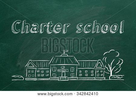 School Building  And Lettering Charter School On Blackboard. Hand Drawn Sketch.