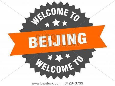 Beijing Sign. Welcome To Beijing Orange Sticker