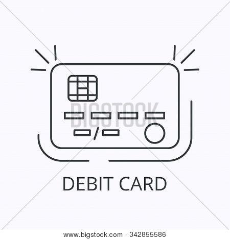Plastic Card Thin Line Icon. Debit Or Credit Concept. Outline Vector Illustration
