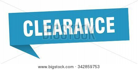 Clearance Speech Bubble. Clearance Sign. Clearance Banner