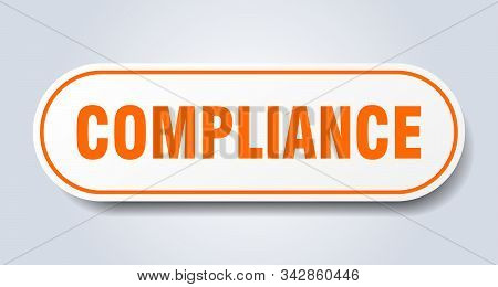 Compliance Sign. Compliance Rounded Orange Sticker. Compliance