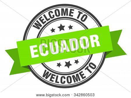Ecuador Stamp. Welcome To Ecuador Green Sign